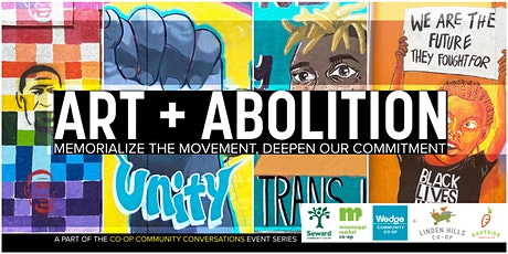 Art + Abolition: Memorialize the Movement, Deepen our Commitment tickets