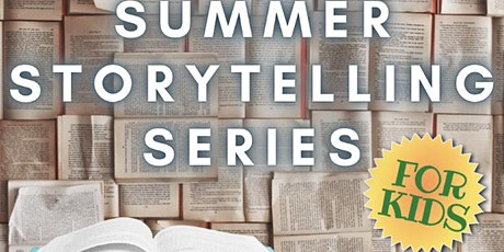 Summer Storytelling Series tickets