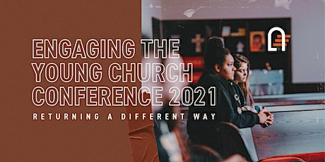 Engaging the Young Church Conference 2021 tickets