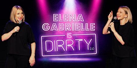 Elena Gabrielle is Dirrty - Live in Brussels billets