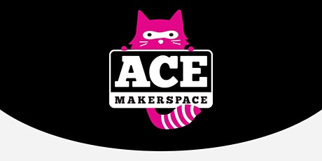 Ace Makerspace Tour - June 24th tickets