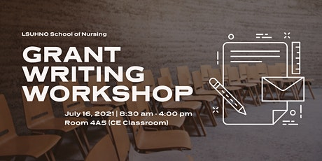 LSU Health New Orleans School of Nursing Grant Writing Workshop tickets