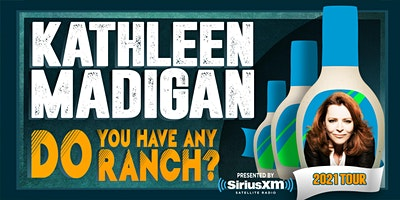 """Kathleen Madigan: """"Do You Have Any Ranch?"""""""