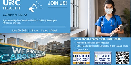 UNC Health Career Talk - Career Information Session - Virtual (June 29) tickets