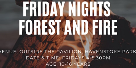 Friday Night Forest & Fire tickets