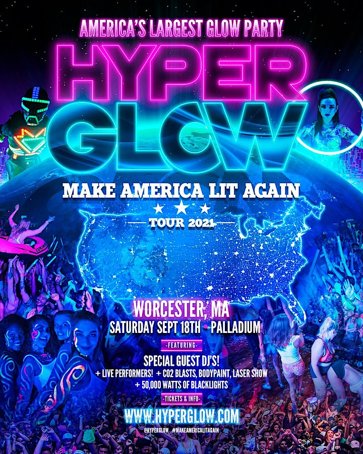 """HYPERGLOW Worcester, MA! - """"Make America Lit Again Tour"""" image"""