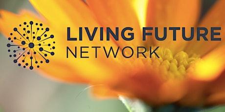 Living Future Network | 2021 Program Updates tickets