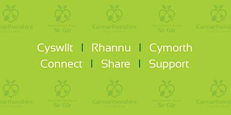 Rhwydwaith Bwyd Sir Gâr/Carmarthenshire's Food Network tickets