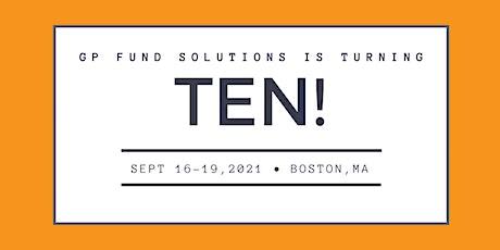 GP Fund Solutions 10th Anniversary Event - European Travel Information tickets