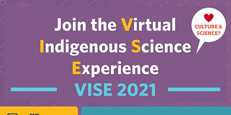 UBC Virtual Indigenous Science Experience (VISE) 2021 tickets