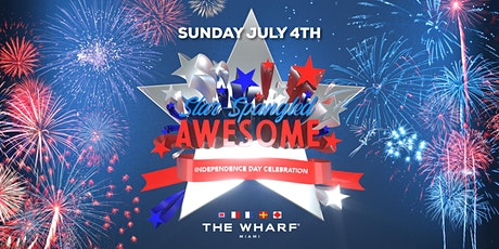 STAR-SPANGLED AWESOME: INDEPENDENCE DAY CELEBRATION AT THE WHARF MIAMI! tickets