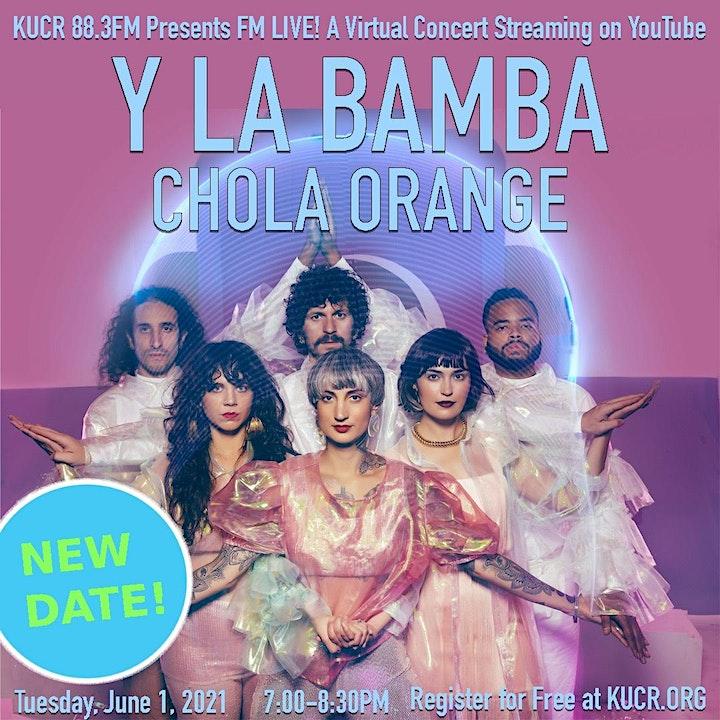 KUCR FM Live! Y La Bamba & Chola Orange image