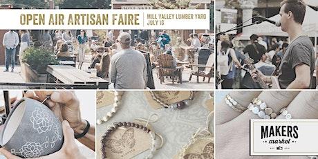 Open Air Artisan Faire | Makers Market - Mill Valley Lumber Yard tickets