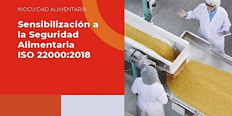 Sensibilización a la Seguridad Alimentaria ISO 22000:2018 billets