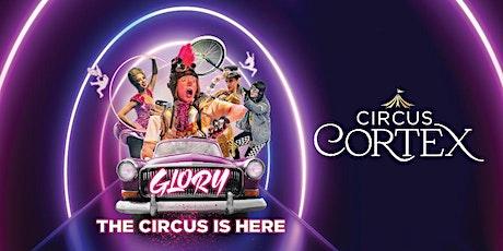 Circus Cortex   MILDENHAL  £5 OFF ALL SEATS tickets
