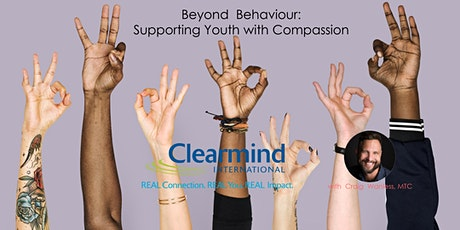 Beyond Behaviours: Supporting Our Youth With Compassion tickets