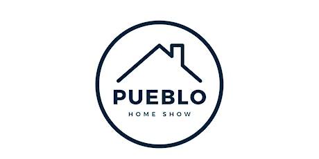 Pueblo Home Show tickets