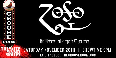 TRIBUTE BAND SERIES: ZOSO - The Ultimate Led Zeppelin Experience tickets