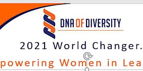 2021 World Changer: Empowering Women in Leadership tickets