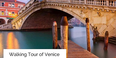 LIVESTREAM Walking Tour of Venice, Italy! tickets