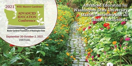 2021 WSU Master Gardener Advanced Education Conference tickets