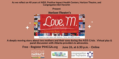 """40 Year of AIDS - Virtual Play, """"Love, M."""" and Panel Discussion. tickets"""