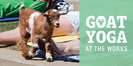 Goat Yoga at The Works tickets