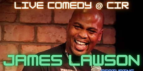 Comedy at CIR Grill w/ James Lawson tickets