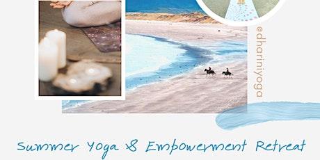 Summer Yoga & Empowerment Retreat tickets
