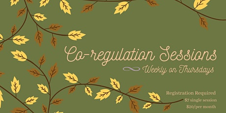 Co-Regulation Movement Sessions (Weekly Thursdays 7:30pm EST) tickets