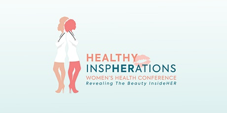 Revealing The Beauty InsideHER:  A Women's Health Conference tickets