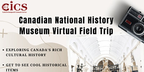 Canadian National History Museum Virtual Field Trip tickets
