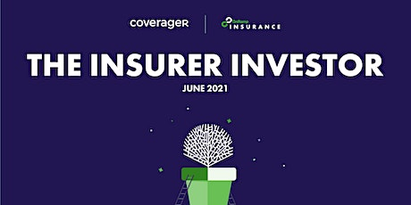 The Insurer Investor Report presented by Coverager  x OnRamp Insurance tickets
