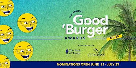 9th Annual Good 'Burger Awards tickets