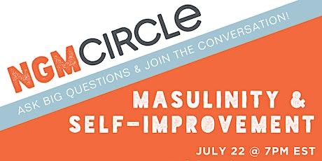 Next Gen Men Circle talks Masculinity & Self-Improvement tickets