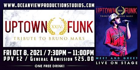 UPTOWN FUNK (Bruno Mars Tribute Band) tickets