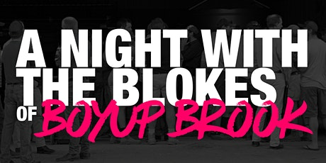 A Night With The Blokes of Boyup Brook tickets