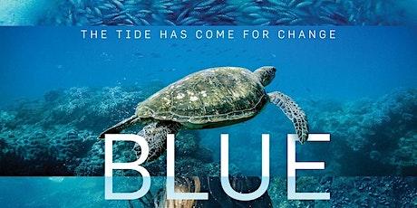 BLUE  - free screening tickets
