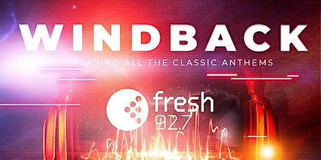 Fresh 92.7 Windback Party! tickets