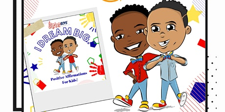 I Dream Big, Positive Affirmations For Kids Book Signing Event tickets
