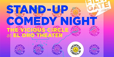 THE VICIOUS CIRCLE STAND-UP COMEDY @ EL ORO THEATER DOWNTOWN MIAMI tickets