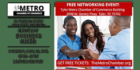 Tyler Metro Chamber Business Mixer tickets