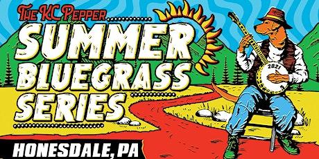 KC Pepper's 2021 Summer Bluegrass Series! tickets