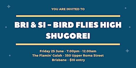 Bri & Si - Bird Flies High - Shugorei tickets