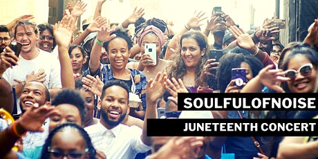 SoulfulofNoise Juneteenth Concert tickets