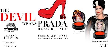 """Buff Faye's """"Devil Wears Prada"""" Drag Brunch: """"Charlotte's #1 Drag Brunch"""" tickets"""