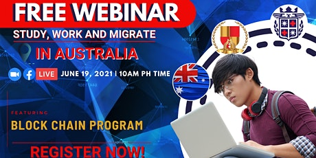 FREE WEBINAR: STUDY, WORK AND MIGRATE IN AUSTRALIA! tickets