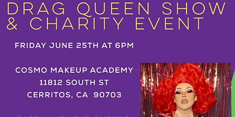 """""""A DRAG SHOW TO REMEMBER"""" by COSMO MAKEUP ACADEMY CERRITOS, CA tickets"""