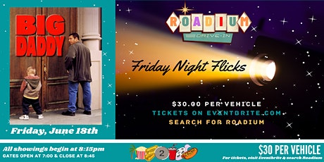 BIG DADDY  - Presented by The Roadium Drive-In tickets