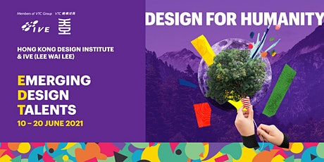 Emerging Design Talents 2021: Design for Humanity tickets